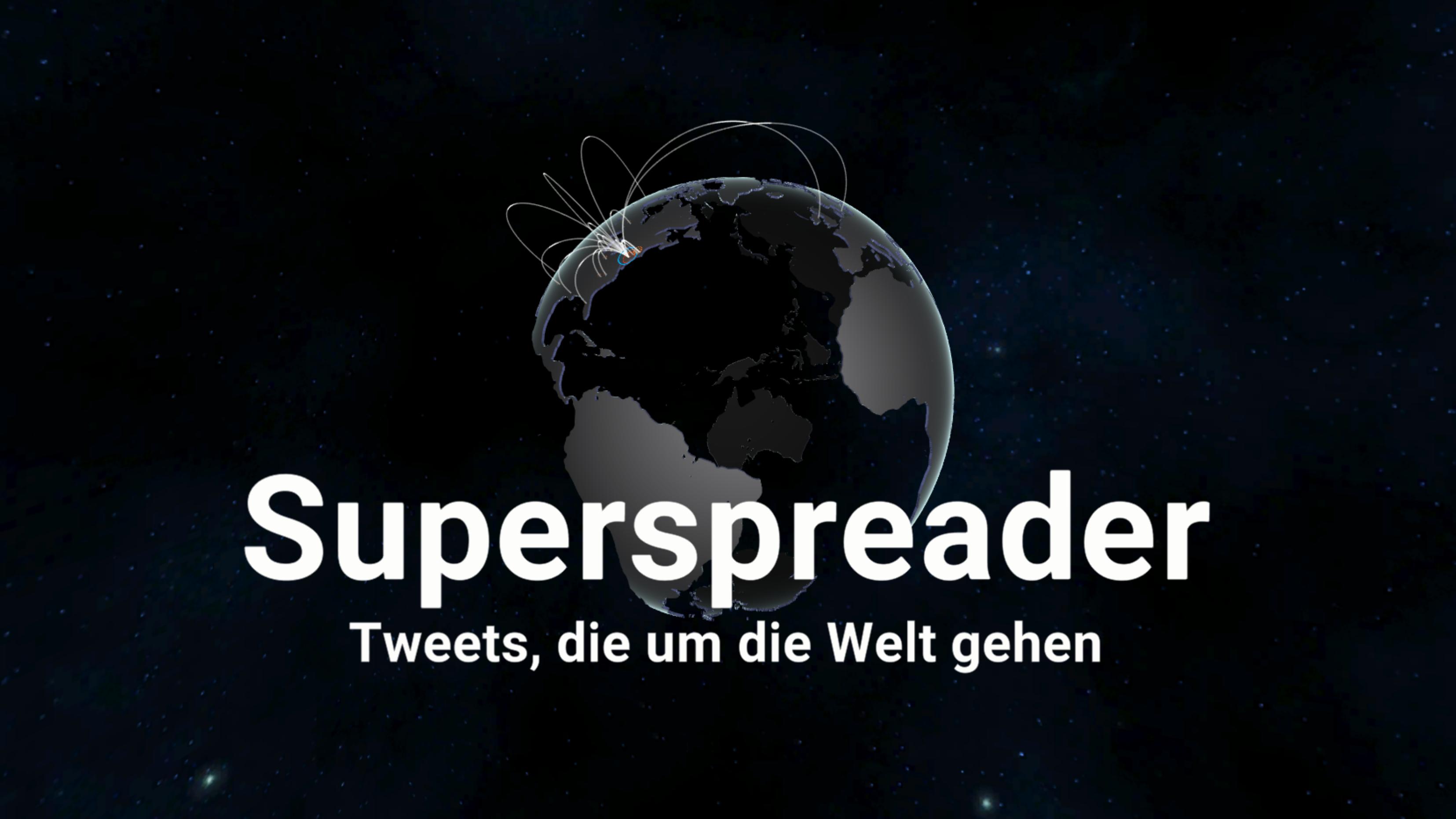 Superspreader - Tweets, die um die Welt gehen